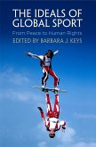 The Ideals of Global Sport (eBook, ePUB)