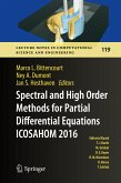 Spectral and High Order Methods for Partial Differential Equations ICOSAHOM 2016 (eBook, PDF)