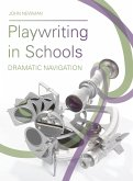 Playwriting in Schools (eBook, ePUB)
