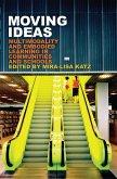 Moving Ideas (eBook, ePUB)