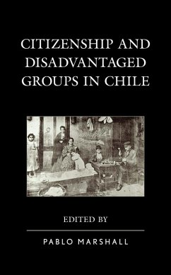 Citizenship and Disadvantaged Groups in Chile (eBook, ePUB)