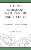 African Immigrant Families in the United States (eBook, ePUB)