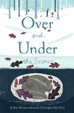 Over and Under the Snow (eBook, PDF)