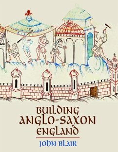 Building Anglo-Saxon England (eBook, ePUB) - Blair, John