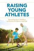 Raising Young Athletes (eBook, ePUB)