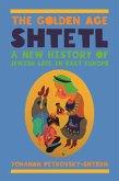 Golden Age Shtetl (eBook, PDF)