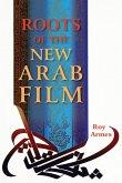 Roots of the New Arab Film (eBook, ePUB)