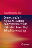 Connecting Self-regulated Learning and Performance with Instruction Across High School Content Areas (eBook, PDF)