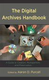 The Digital Archives Handbook (eBook, ePUB)