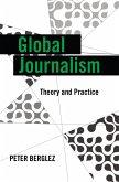 Global Journalism (eBook, ePUB)