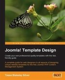Joomla! Template Design: Create your own professional-quality templates with this fast, friendly guide (eBook, PDF)