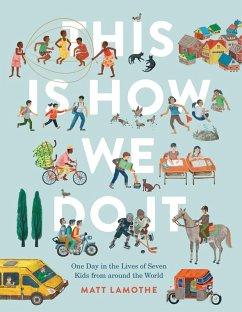 This Is How We Do It (eBook, PDF) - Lamothe, Matt