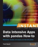 Instant Data Intensive Apps with Pandas How-to (eBook, PDF)