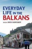 Everyday Life in the Balkans (eBook, ePUB)