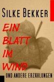 Ein Blatt im Wind und andere Erzählungen (eBook, ePUB)