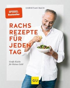 Rachs Rezepte für jeden Tag (eBook, ePUB) - Rach, Christian