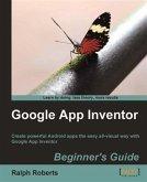 Google App Inventor Beginner's Guide (eBook, PDF)