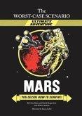 Worst-Case Scenario Ultimate Adventure Novel: Mars (eBook, PDF)