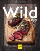 Wild kochen! (eBook, ePUB)