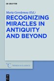 Recognizing Miracles in Antiquity and Beyond (eBook, ePUB)
