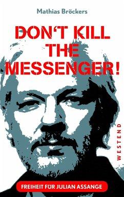 Freiheit für Julian Assange! - Bröckers, Mathias