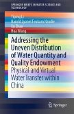 Addressing the Uneven Distribution of Water Quantity and Quality Endowment