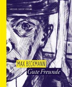 Max Beckmann - Gute Freunde