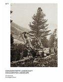 Dokumentierte Landschaft / Documented Landscape