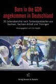 Born in the GDR - angekommen in Deutschland