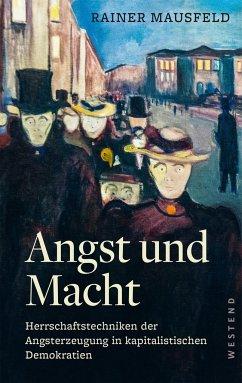 Angst und Macht - Mausfeld, Rainer
