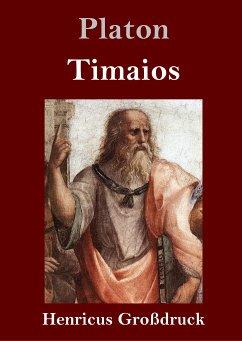 Timaios (Großdruck) Platon Author