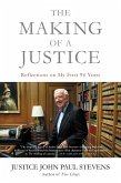 The Making of a Justice (eBook, ePUB)