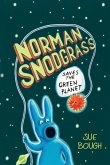 Norman Snodgrass Saves the Green Planet