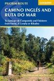 The Camino Ingles and Ruta do Mar