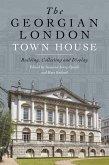 The Georgian London Town House (eBook, ePUB)