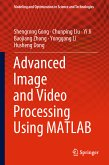 Advanced Image and Video Processing Using MATLAB (eBook, PDF)