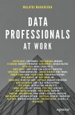Data Professionals at Work (eBook, PDF)