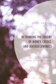 Rethinking the Theory of Money, Credit, and Macroeconomics (eBook, ePUB)