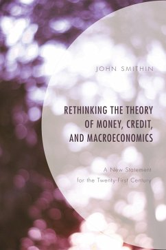 Rethinking the Theory of Money, Credit, and Macroeconomics (eBook, ePUB) - Smithin, John