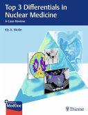 Top 3 Differentials in Nuclear Medicine (eBook, ePUB)