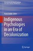 Indigenous Psychologies in an Era of Decolonization (eBook, PDF)