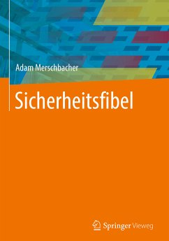 Sicherheitsfibel (eBook, PDF) - Merschbacher, Adam