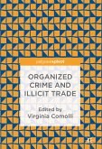Organized Crime and Illicit Trade (eBook, PDF)