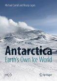 Antarctica: Earth's Own Ice World (eBook, PDF)