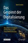 Das Gespinst der Digitalisierung (eBook, PDF)