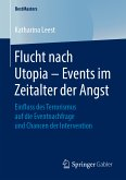 Flucht nach Utopia – Events im Zeitalter der Angst (eBook, PDF)