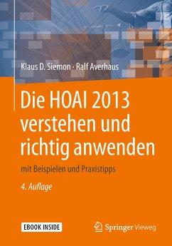 Die HOAI 2013 verstehen und richtig anwenden (eBook, PDF) - Siemon, Klaus D.; Averhaus, Ralf