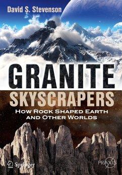 Granite Skyscrapers (eBook, PDF) - Stevenson, David S.