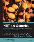 .NET 4.0 Generics Beginner's Guide (eBook, PDF)
