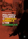 Politics and Violence in Central America and the Caribbean (eBook, PDF)